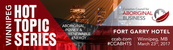 Register Now! CCAB Hot Topic Series - Aboriginal Power & Renewable Energy